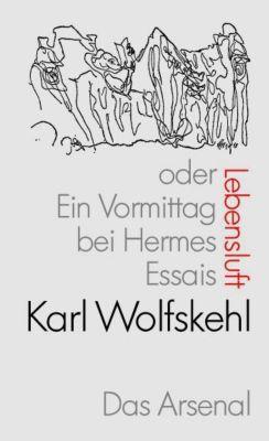 Lebensluft oder Ein Vormittag bei Hermes., Karl Wolfskehl