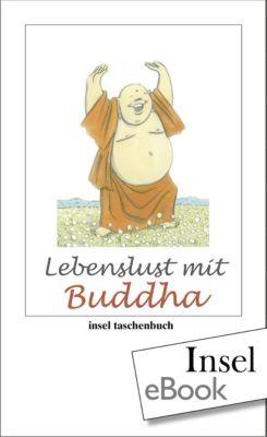 Lebenslust mit Buddha, Buddha