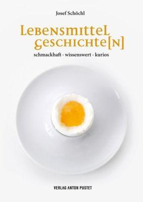 Lebensmittelgeschichte(n) - Josef Schöchl pdf epub