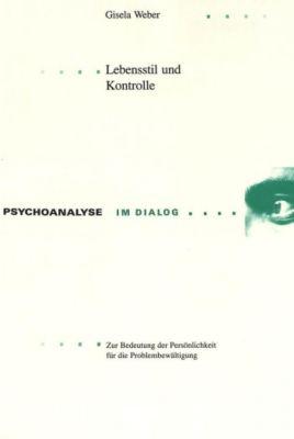 Lebensstil und Kontrolle, Gisela Weber