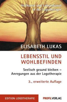 Lebensstil und Wohlbefinden, Elisabeth Lukas