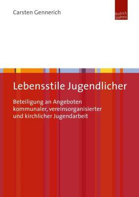 Lebensstile Jugendlicher - Carsten Gennerich pdf epub