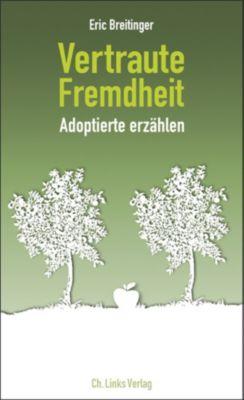 Lebenswelten & Lebenshilfe: Vertraute Fremdheit, Eric Breitinger