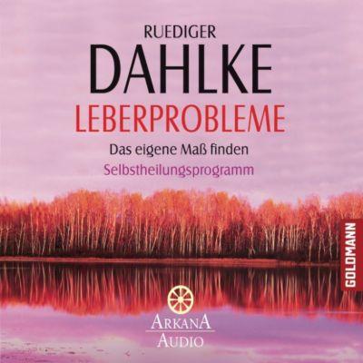Leberprobleme, Ruediger Dahlke