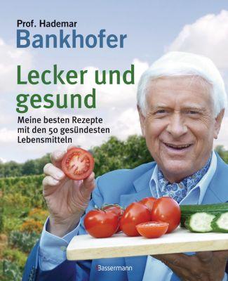 Lecker und gesund, Hademar Bankhofer