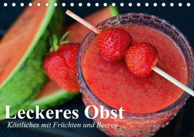 Leckeres Obst. Köstliches mit Früchten und Beeren (Tischkalender 2019 DIN A5 quer), Elisabeth Stanzer