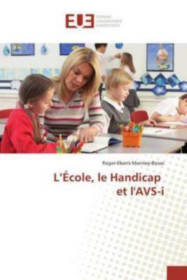 L'École, le Handicap et l'AVS-i
