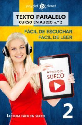 Lectura fácil en sueco: Aprender sueco | Fácil de leer | Fácil de escuchar | Texto paralelo CURSO EN AUDIO n.º 2 (Lectura fácil en sueco, #2), Polyglot Planet