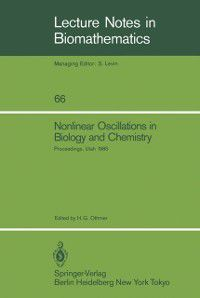 Lecture Notes in Biomathematics: Nonlinear Oscillations in Biology and Chemistry
