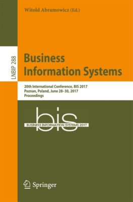 Lecture Notes in Business Information Processing: Business Information Systems