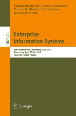 Lecture Notes in Business Information Processing: Enterprise Information Systems