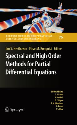 Lecture Notes in Computational Science and Engineering: Spectral and High Order Methods for Partial Differential Equations