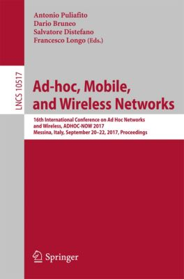 Lecture Notes in Computer Science: Ad-hoc, Mobile, and Wireless Networks