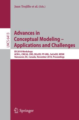 Lecture Notes in Computer Science: Advances in Conceptual Modeling – Applications and Challenges