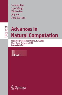 Lecture Notes in Computer Science: Advances in Natural Computation