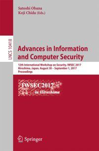 Lecture Notes in Computer Science: Advances in Information and Computer Security