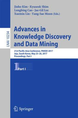 Lecture Notes in Computer Science: Advances in Knowledge Discovery and Data Mining