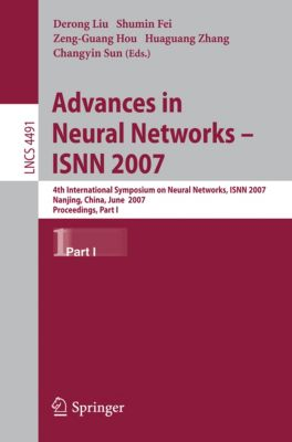 Lecture Notes in Computer Science: Advances in Neural Networks - ISNN 2007