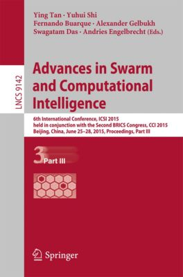 Lecture Notes in Computer Science: Advances in Swarm and Computational Intelligence