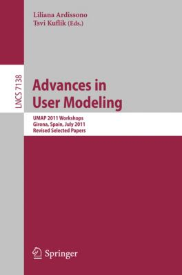 Lecture Notes in Computer Science: Advances in User Modeling