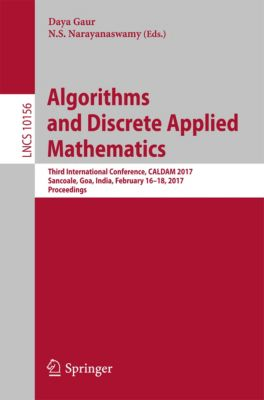 Lecture Notes in Computer Science: Algorithms and Discrete Applied Mathematics