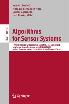 Lecture Notes in Computer Science: Algorithms for Sensor Systems
