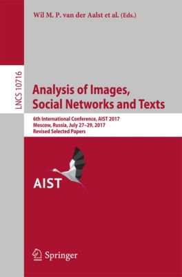 Lecture Notes in Computer Science: Analysis of Images, Social Networks and Texts