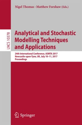 Lecture Notes in Computer Science: Analytical and Stochastic Modelling Techniques and Applications
