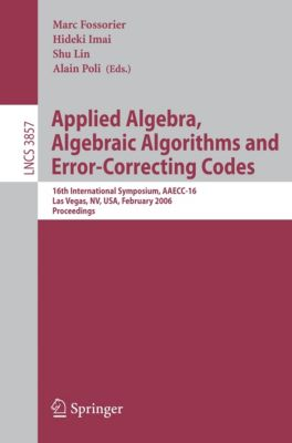 Lecture Notes in Computer Science: Applied Algebra, Algebraic Algorithms and Error-Correcting Codes