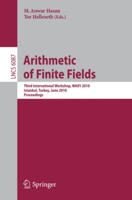 Lecture Notes in Computer Science: Arithmetic of Finite Fields