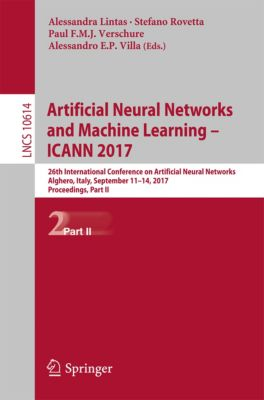 Lecture Notes in Computer Science: Artificial Neural Networks and Machine Learning – ICANN 2017