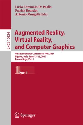 Lecture Notes in Computer Science: Augmented Reality, Virtual Reality, and Computer Graphics