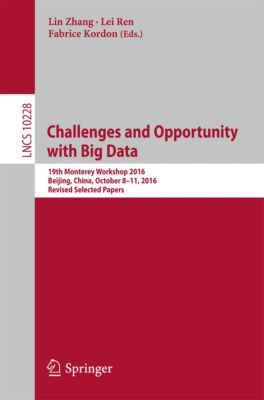 Lecture Notes in Computer Science: Challenges and Opportunity with Big Data