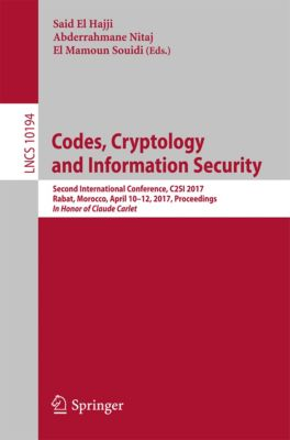Lecture Notes in Computer Science: Codes, Cryptology and Information Security