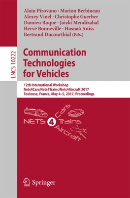 Lecture Notes in Computer Science: Communication Technologies for Vehicles