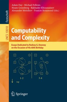 Lecture Notes in Computer Science: Computability and Complexity