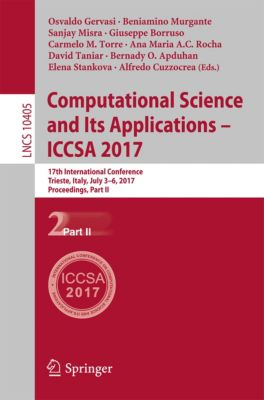 Lecture Notes in Computer Science: Computational Science and Its Applications - ICCSA 2017