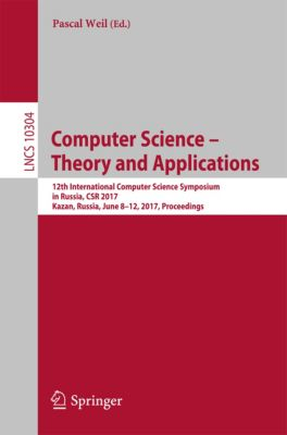 Lecture Notes in Computer Science: Computer Science – Theory and Applications