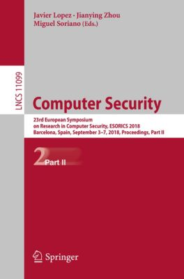 Lecture Notes in Computer Science: Computer Security