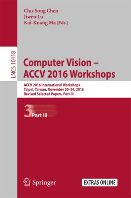 Lecture Notes in Computer Science: Computer Vision – ACCV 2016 Workshops