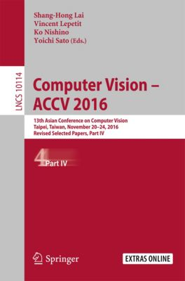 Lecture Notes in Computer Science: Computer Vision –  ACCV 2016