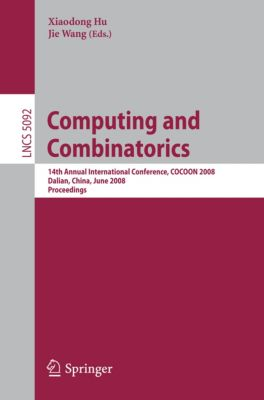 Lecture Notes in Computer Science: Computing and Combinatorics