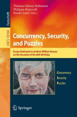 Lecture Notes in Computer Science: Concurrency, Security, and Puzzles