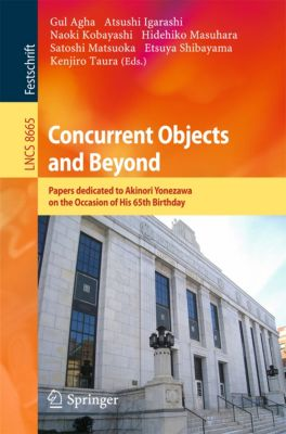 Lecture Notes in Computer Science: Concurrent Objects and Beyond