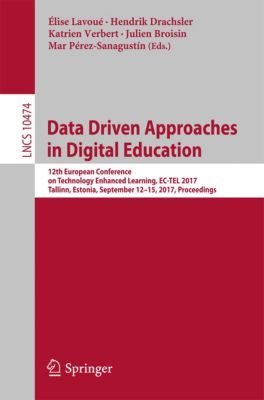 Lecture Notes in Computer Science: Data Driven Approaches in Digital Education