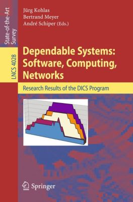 Lecture Notes in Computer Science: Dependable Systems: Software, Computing, Networks