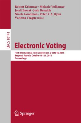 Lecture Notes in Computer Science: Electronic Voting