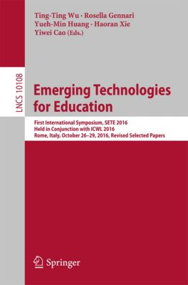 Lecture Notes in Computer Science: Emerging Technologies for Education