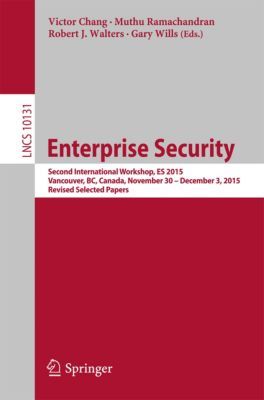 Lecture Notes in Computer Science: Enterprise Security