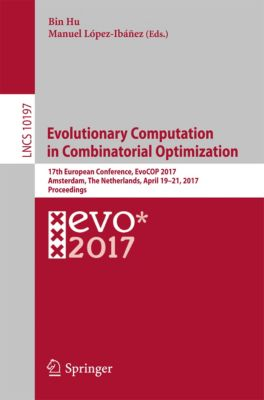 Lecture Notes in Computer Science: Evolutionary Computation in Combinatorial Optimization